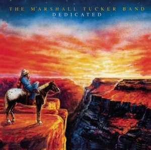 Dedicated - MARSHALL TUCKER BAND