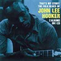 HOOKER, JOHN LEE - That's My Story/folk Blue