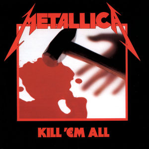 METALLICA - KILL 'EM ALL -10TR- - CD