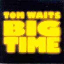 WAITS, TOM - Big Time Single