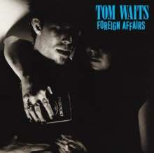 WAITS, TOM - Foreign Affairs CD