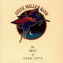 MILLER, STEVE -BAND- - Best Of '68-'73