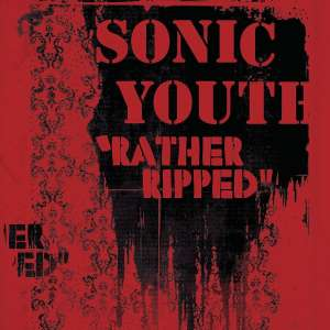 SONIC YOUTH - Rather Ripped -hq-