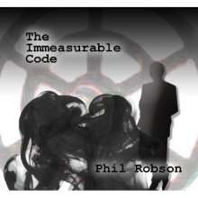 Immeasurable Code The By Robson Phil