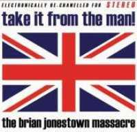 BRIAN JONESTOWN MASSACRE - TAKE IT FROM THE MAN - CD