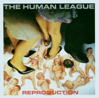 HUMAN LEAGUE - Reproduction -remastered-