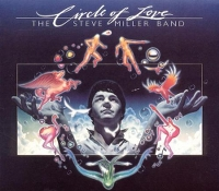 Circle Of Love -remast- - MILLER, STEVE -BAND-