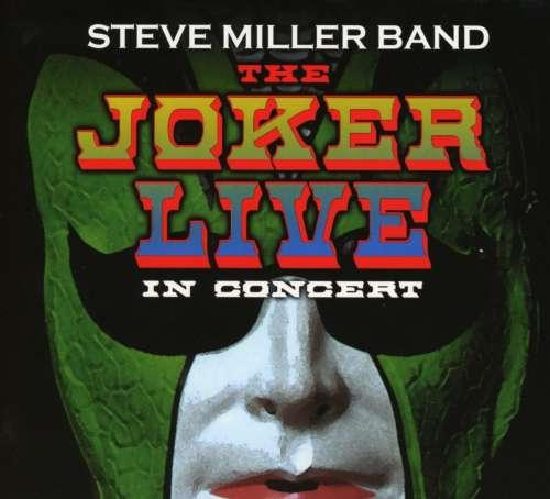 MILLER, STEVE -BAND- - Joker Live Mmxiv