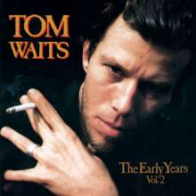 TOM WAITS - EARLY YEARS VOL.2 - CD