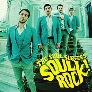 SOUL SURFERS - Soul Rock! Album
