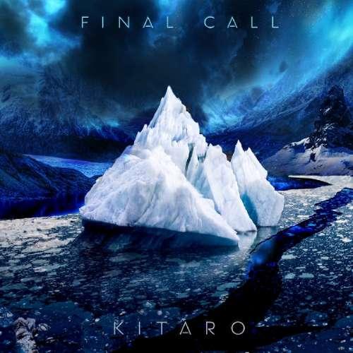 KITARO - Final Call -digi-