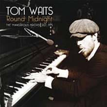 WAITS, TOM - Round Midnight -hq-