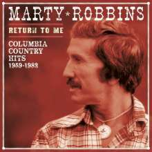 ROBBINS, MARTY - Return To Me-columbia..