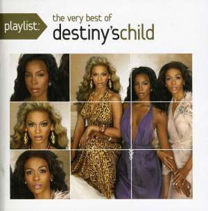 DESTINY'S CHILD - Playlist: Very Best Of