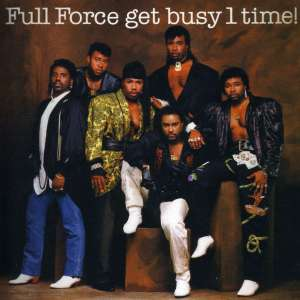 FULL FORCE - Full Force.. -reissue-