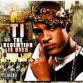 T.I. - The Redemption Is Over