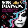 MISS PLATNUM - The Sweetest Hangover - CD