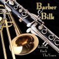 CHRIS BARBER AND ACKER BILK - Rolling Back The Years - CD