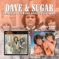 Dave & Sugar - Greatest Hits / New York Wine & Tennessee Shine