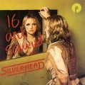 Silverhead Feat. Michael Des Barres - 16 And Savaged (expanded Edition)