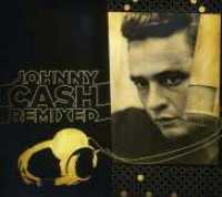 Johnny Cash Remixed - CASH, JOHNNY