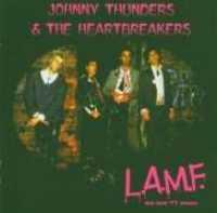THUNDERS, JOHNNY & THE HE - L.a.m.f. The Lost '77 Mix