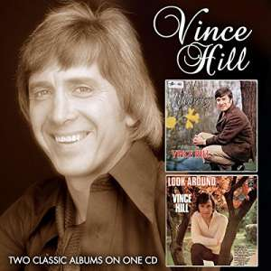 HILL, VINCE - Edelweiss/ Look Around..