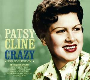 Crazy - The Collection - CLINE, PATSY