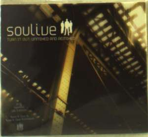 SOULIVE - Turn It Out -unmixed/remi