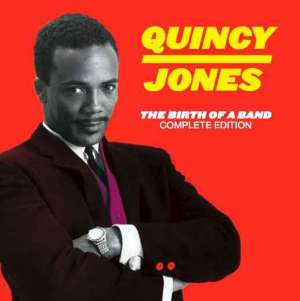 Birth Of A Band - JONES, QUINCY