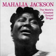 JACKSON, MAHALIA - World's Greatest Gospel..