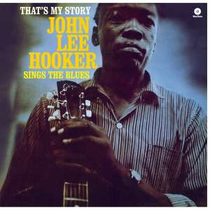 HOOKER, JOHN LEE - That's My Story -hq-