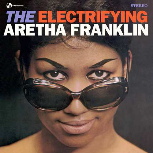 FRANKLIN, ARETHA - Electrifying -hq-