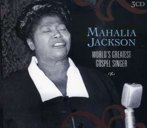 JACKSON, MAHALIA - World's Greatest Gospel