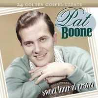 BOONE, PAT - Sweet Hour Of Prayer