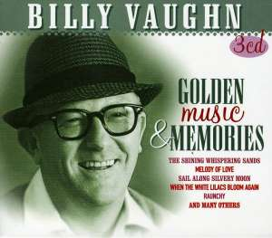 VAUGHN, BILLY - Golden Music And Memories