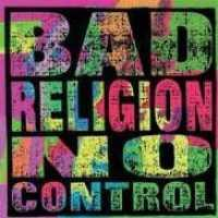 BAD RELIGION - No Control -remastered-