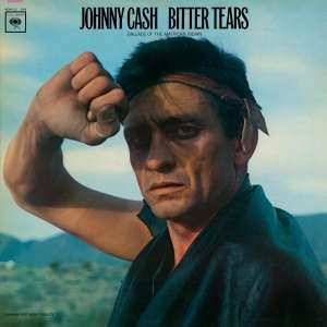 CASH, JOHNNY - Bitter Tears -hq-