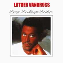 VANDROSS, LUTHER - Forever For Always For..