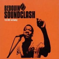 BEDOUIN SOUNDCLASH - 12:59 LULLABY - CD single