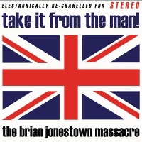 BRIAN JONESTOWN MASSACRE - TAKE IT FROM THE MAN! - CD