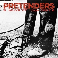 "PRETENDERS - Break Up The Concrete (2x10"" + Cd)"