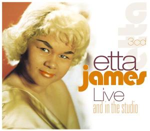 JAMES, ETTA - Live & In The Studio