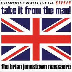 BRIAN JONESTOWN MASSACRE - TAKE IT FROM THE MAN! - 33T