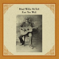 BLIND WILLIE MCTELL - FARE YOU WELL - LP