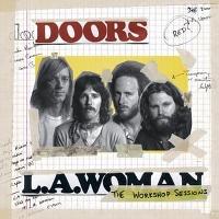 DOORS - L.A. WOMAN: THE WORKSHOP SESSIONS - 33T