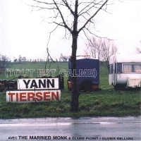 TIERSEN, YANN - Tout Est Calme/ Everything Is Calm