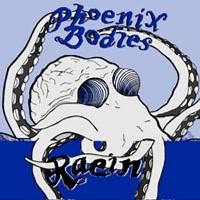 PHOENIX BODIES/RAEIN - SPLIT (COLOR) - 45T (SP 2 titres)