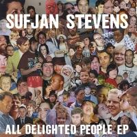 All Delighted People - STEVENS, SUFJAN