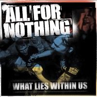 ALL FOR NOTHING - WHAT LIES WITHIN US [BLACK/WHITE SPLATTER] - 33T